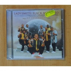 LADYSMITH BLACK MAMBAZO - NO BOUNDARIES - CD