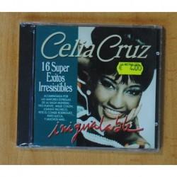 CELIA CRUZ - INIGUALABLE 16 SUPER EXITOS IRRESISTIBLES - CD