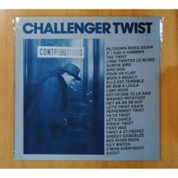 CHALLENGER TWIST - CONTRIBUTIONS - LP