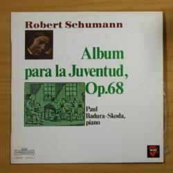 ROBERT SCHUMANN - ALLBUM PARA LA JUVENTUD OP 68 - LP