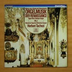 HERBERT TACHEZI - MUSICA PARA ORGANO DEL RENACIMIENTO VOL 2 - LP