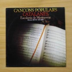 ESCOLANIA DE MONTSERRAT - CANCONS POPULARS CATALANES - LP