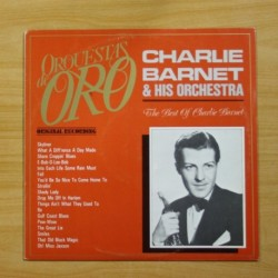 CHARLIE BARNET & HIS ORCHESTRA - THE BEST OF CHARLIE BARNET - LP
