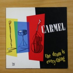 CARMEL - THE DRUM IS EVERYTHING - LP