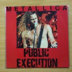 METALLICA - PUBLIC EXECUTION - 2 LP