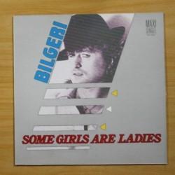 BILGERI - SOME GIRLS ARE LADIES - MAXI