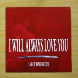 SARAH WASHINGTON - I WILL ALWAYS LOVE YOU - MAXI