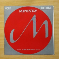 MINISTRY - WORK FOR LOVE - MAXI