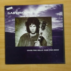 GARY MOORE - OVER THE HILLS AND FAR AWAY - MAXI