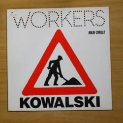 KOWALSKI - WORKERS - MAXI