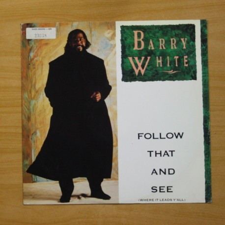 BARRY WHITE - FOLLOW THAT AND SEE - MAXI