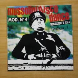 MOD N 4 - MUSSOLINI DISCO DANCE DICHIARAZIONE DI FESTA - LP