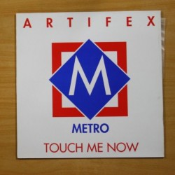 ARTIFEX - TOUCH ME NOW - MAXI