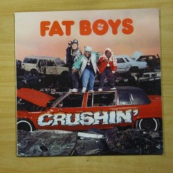 FAT BOYS - CRUSHIN - LP