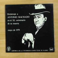 VARIOS - HOMENAJE A ANTONIO MACHADO EN EL XL ANIVERSARIO DE SU MUERTE - GATEFOLD - LP