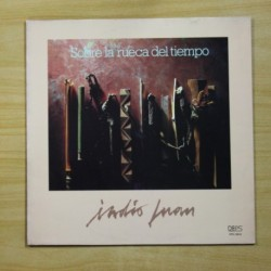 INDIO JUAN - SOBRE LA RUECA DEL TIEMPO - LP