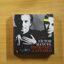 VICTOR MANUEL - VIVIR PARA CANTARLO - LIBRO