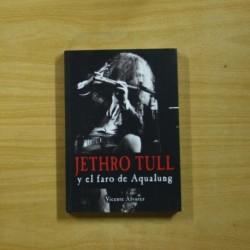 VICENTE ALVAREZ - JETRHO TULL Y EL FARO DE AQUALUNG - LIBRO