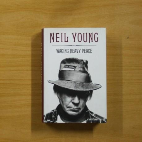 NEIL YOUNG WAGING HEAVY PEACE - EN INGLES - LIBRO