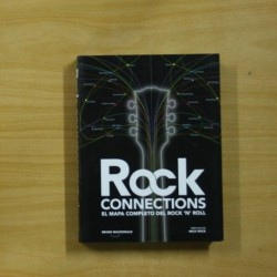 BRUNO MACDONALD - ROCK CONNECTIONS EL MAPA COMPLETO DEL ROCK N ROLL - LIBRO