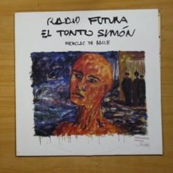 RADIO FUTURA - EL TONTO SIMON - MAXI