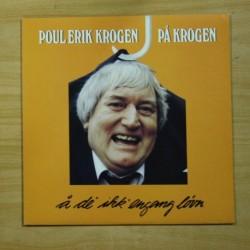 POUL ERIK KROGEN - A DE IK ENGANG LOWN - LP