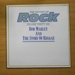 BOB MARLEY AND THE STORY OF REGGAE - HISTORY ROCK VOL 36 - LP