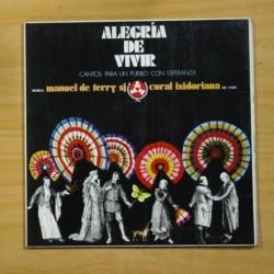 MANUEL DE TERRY SJ / CORAL ISIDORIANA - ALEGRIA DE VIVIR - GATEFOLD - LP