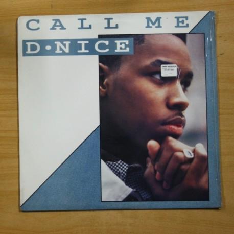 D NICE - CALL ME - LP