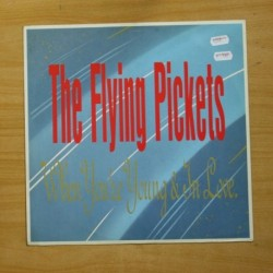 THE FLYING PICKETS - WHEN YOU´RE YOUNG & IN LOVE - MAXI