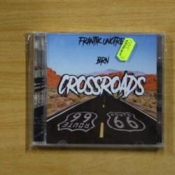 FRANTIK UNOTRES / BRN - CROSSROADS - CD