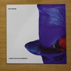 BOY GEORGE - TENSE NERVOUS HEADACHE - LP