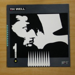 OH WELL - FIRST ALBUM - LP
