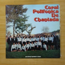 CORAL POLIFONICA DE CHANTADA - CORAL POLIFONICA DE CHANTADA - LP