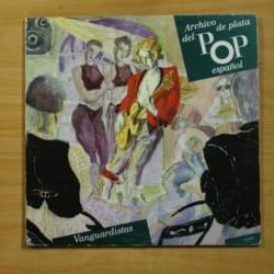 ARCHIVO DE PLATA DEL POP ESPAÑOL - VANGUARDISTAS - GATEFOLD - 2 LP