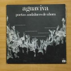 AGUAVIVA - POETAS ANDALUES DE AHORA - GATEFOLD - LP