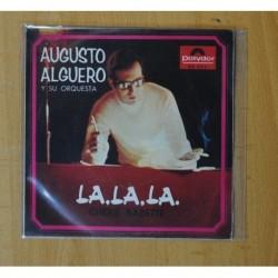 AUGUSTO ALGUERO Y SU ORQUESTA - LA, LA, LA - SINGLE