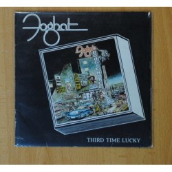 FOGHAT - THIRD TIME LUCKY - SINGLE