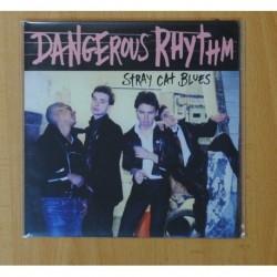 DANGEROUS RHYTHM - STRAY CAT BLUES - SINGLE