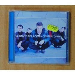EL CANTO DEL LOCO - A CONTRACORRIENTE - CD