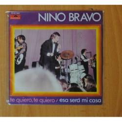NINO BRAVO - TE QUIERO, TE QUIERO - SINGLE