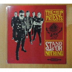 THE HIP PRIESTS - STAND FOR NOTHING - LP