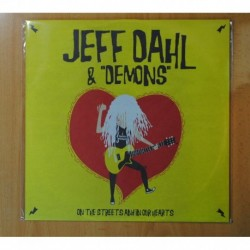 JEFF DAHL & DEMONS - ON THE STREETS AND IN OUR HEARTS - LP