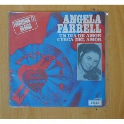 ANGELA FARRELL - UN DIA DE AMOR / CERCA DEL AMOR - SINGLE