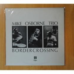 MIKE OSBORNE TRIO - BORDERCROSSING - LP