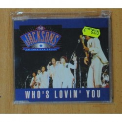 THE JACKSONS - WHO S LOVIN YOU / AN AMERICAN DREAM - CD