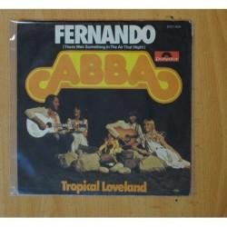 ABBA - FERNANDO / TROPICAL LOVELAND - SINGLE