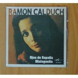 RAMON CALDUCH - OJOS DE ESPAÑA / MALAGUEÑA - SINGLE