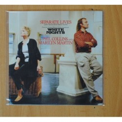 PHILCOLLINS & MARILYN MARTIN - SEPARATE LIVES / I DON´T WANNA KNOW - SINGLE