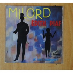EDITH PIAF - MILORD / JE SAIS COMMENT - SINGLE